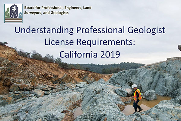 Understanding Professional Geologist License Requirements: California 2019 AGI023 (2020)
